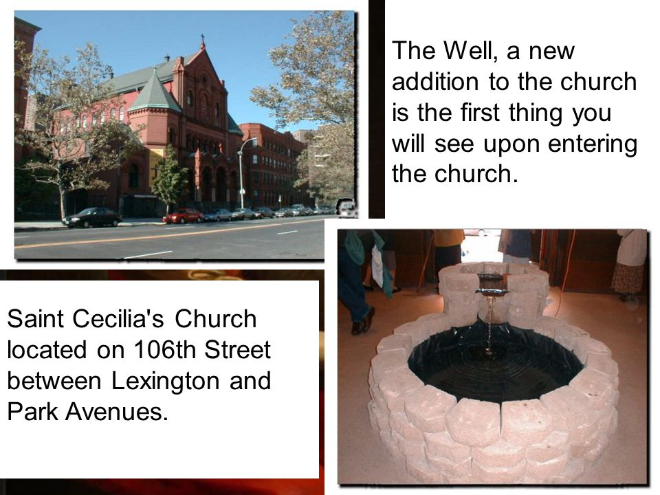 The Well, a new addition to the church is the first thing you will see upon entering the church.