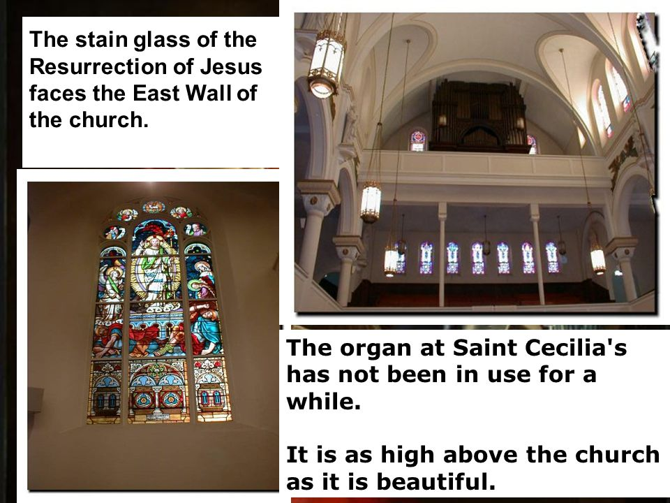 The stain glass of the Resurrection of Jesus faces the East Wall of the church.