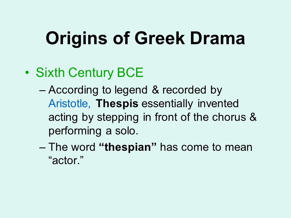Origins of Greek Drama Sixth Century BCE