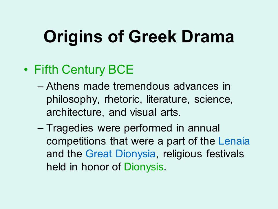 Origins of Greek Drama Fifth Century BCE