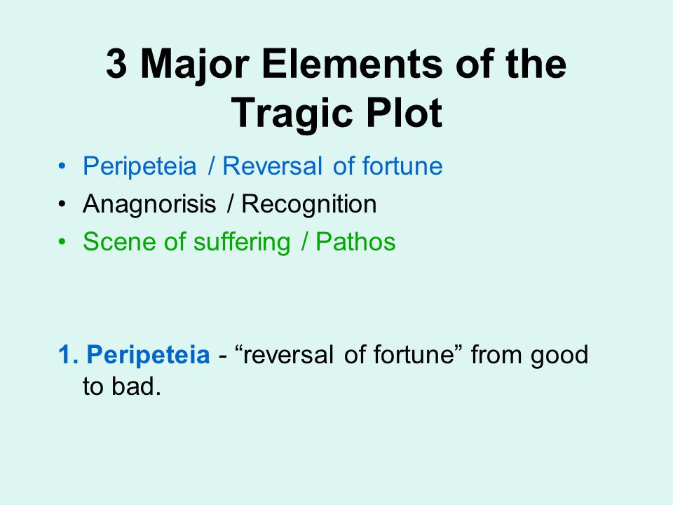 3 Major Elements of the Tragic Plot