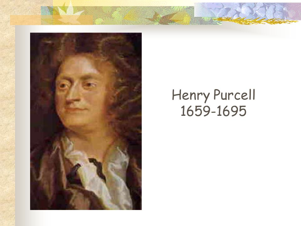 Henry Purcell 1659-1695