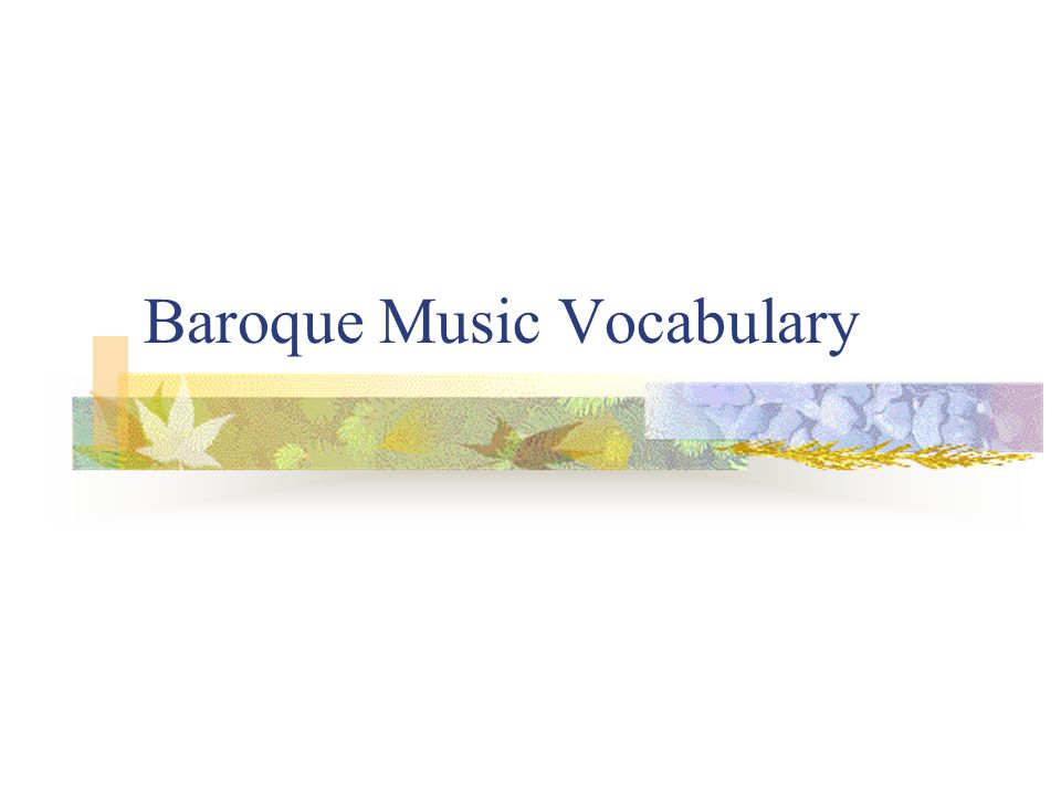Baroque Music Vocabulary