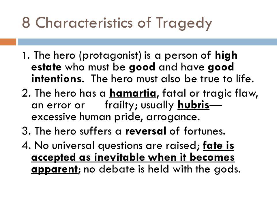 8 Characteristics of Tragedy