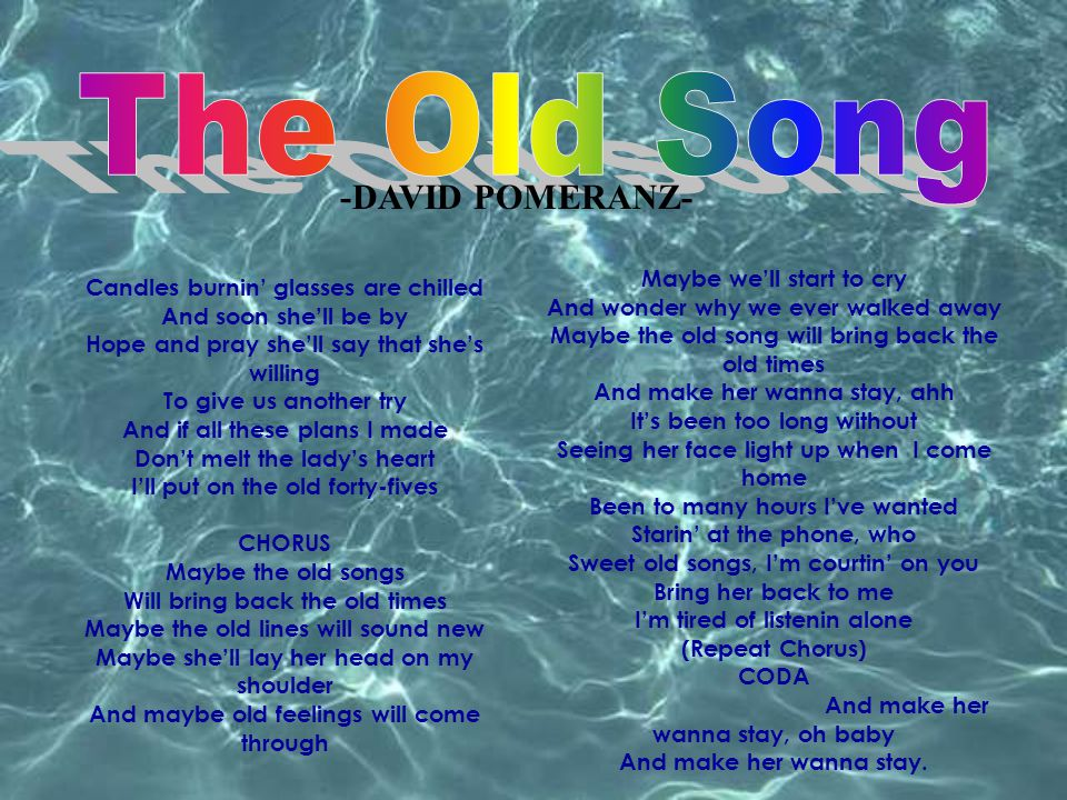 The Old Song -DAVID POMERANZ- Maybe we'll start to cry