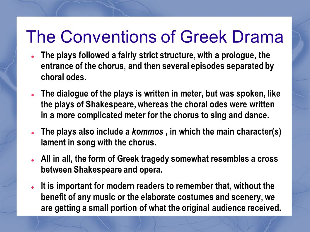The Conventions of Greek Drama