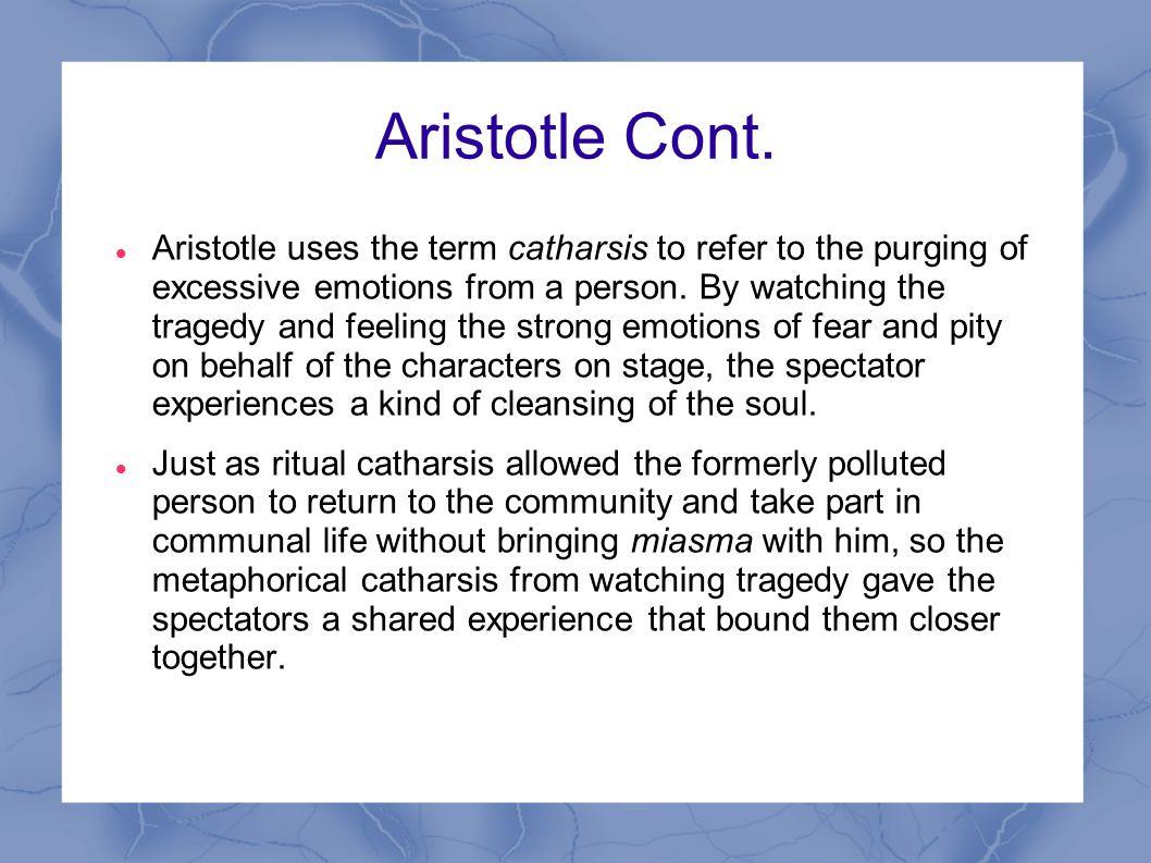 Aristotle Cont.