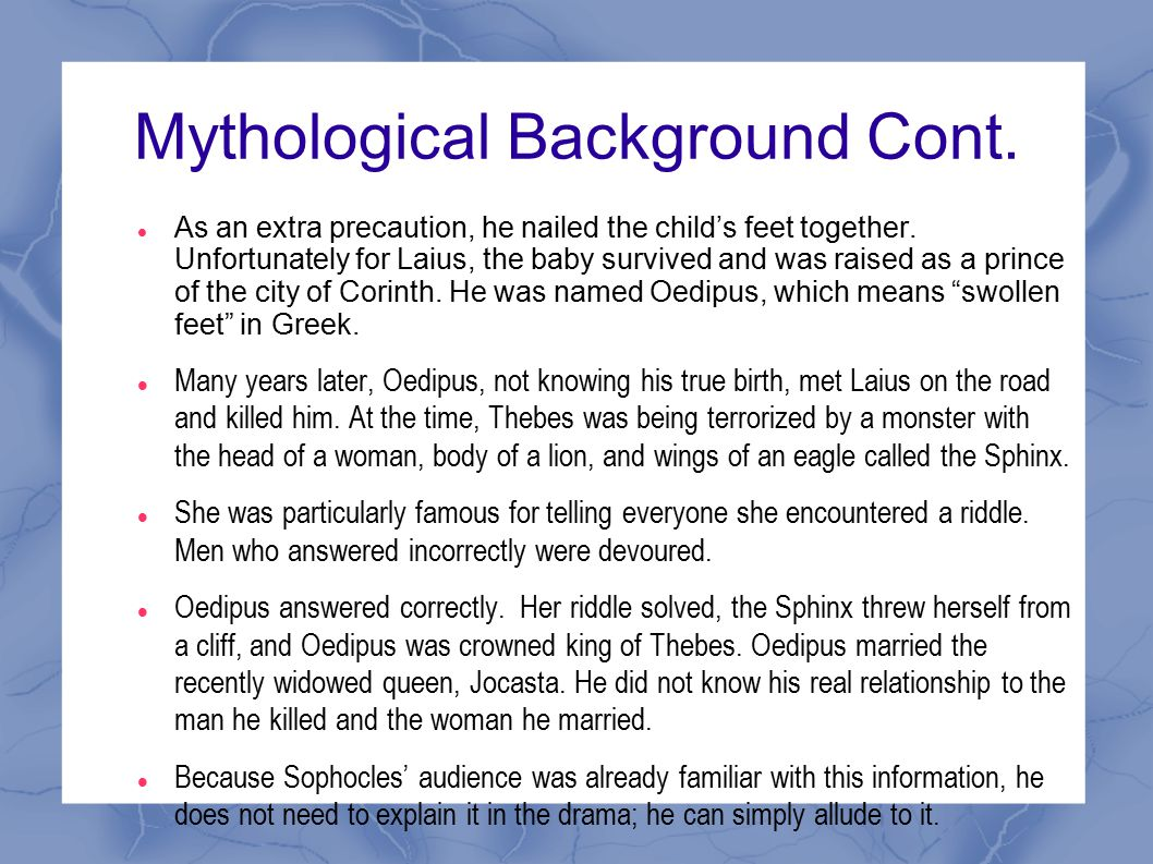 Mythological Background Cont.