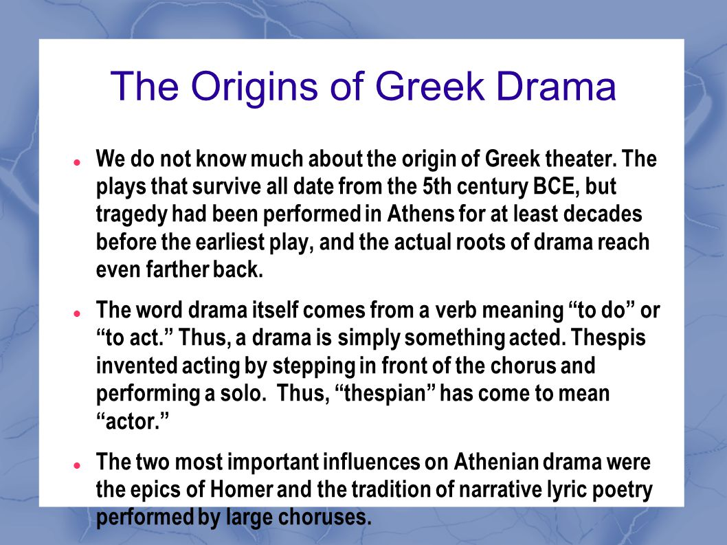 The Origins of Greek Drama