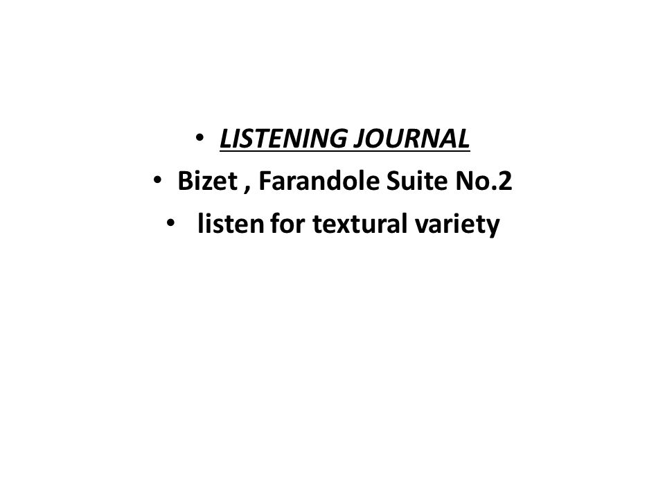 Bizet , Farandole Suite No.2