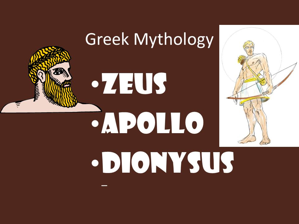 Greek Mythology Zeus Apollo Dionysus –