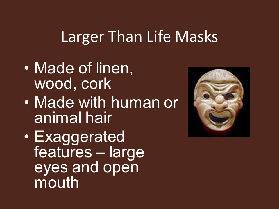 Larger Than Life Masks Made of linen, wood, cork