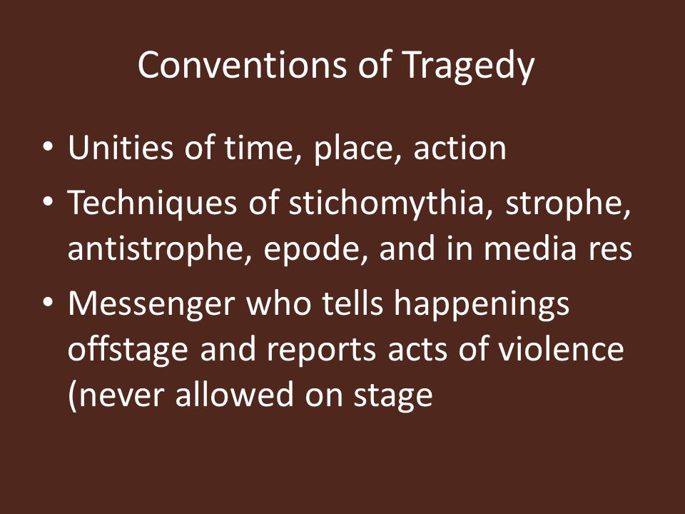 Conventions of Tragedy