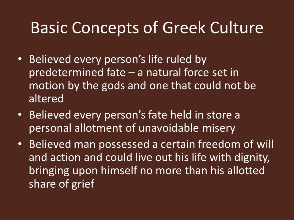 Basic Concepts of Greek Culture