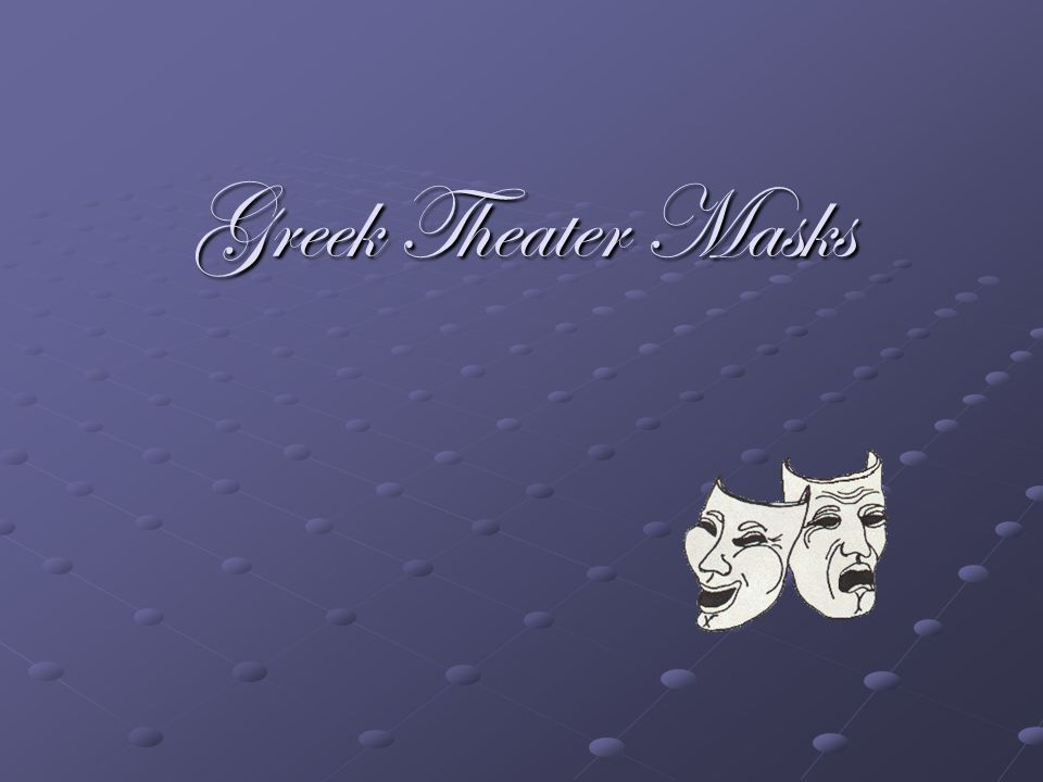 Greek Theater Masks