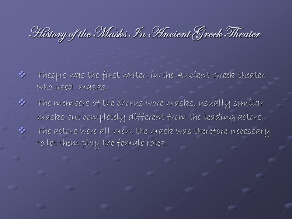 History of the Masks In Ancient Greek Theater