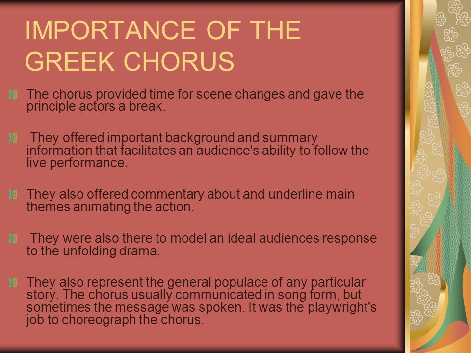 IMPORTANCE OF THE GREEK CHORUS