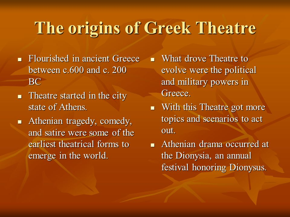 The origins of Greek Theatre