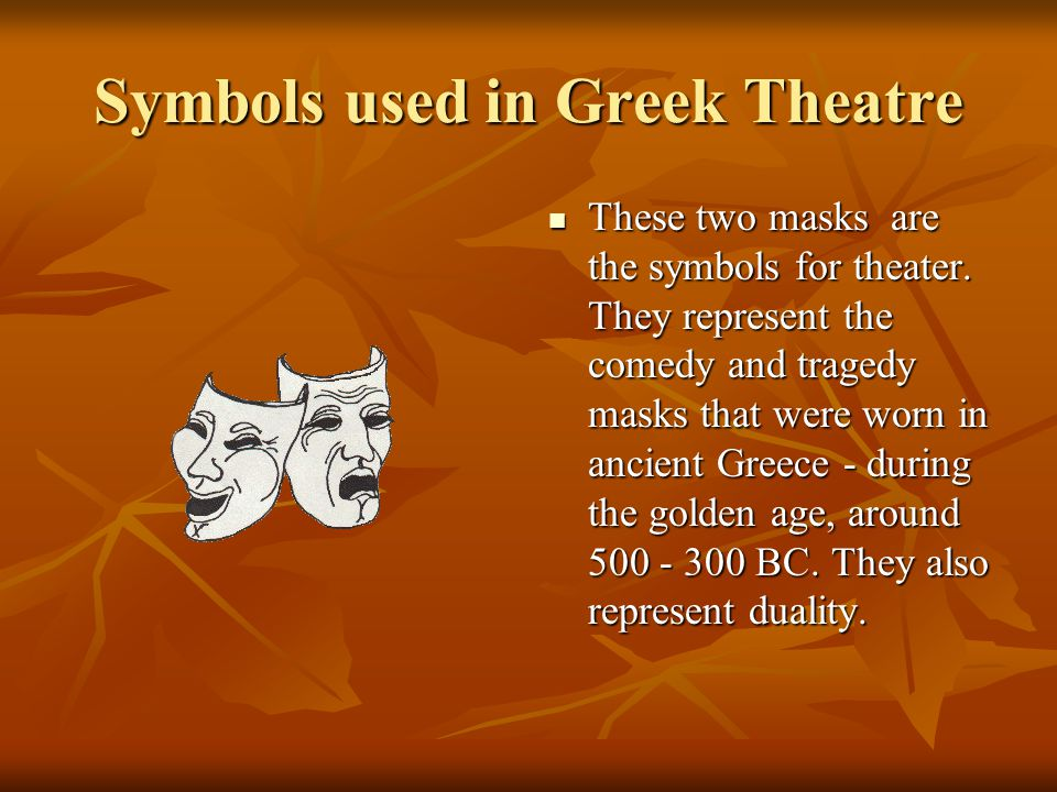 Symbols used in Greek Theatre