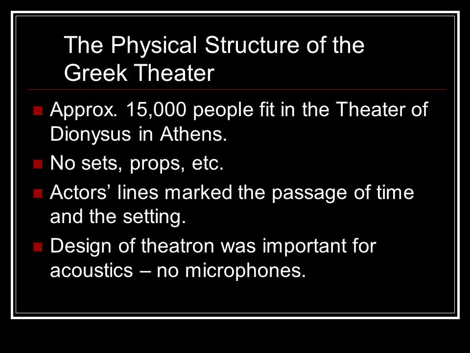 The Physical Structure of the Greek Theater