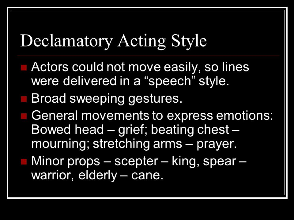 Declamatory Acting Style