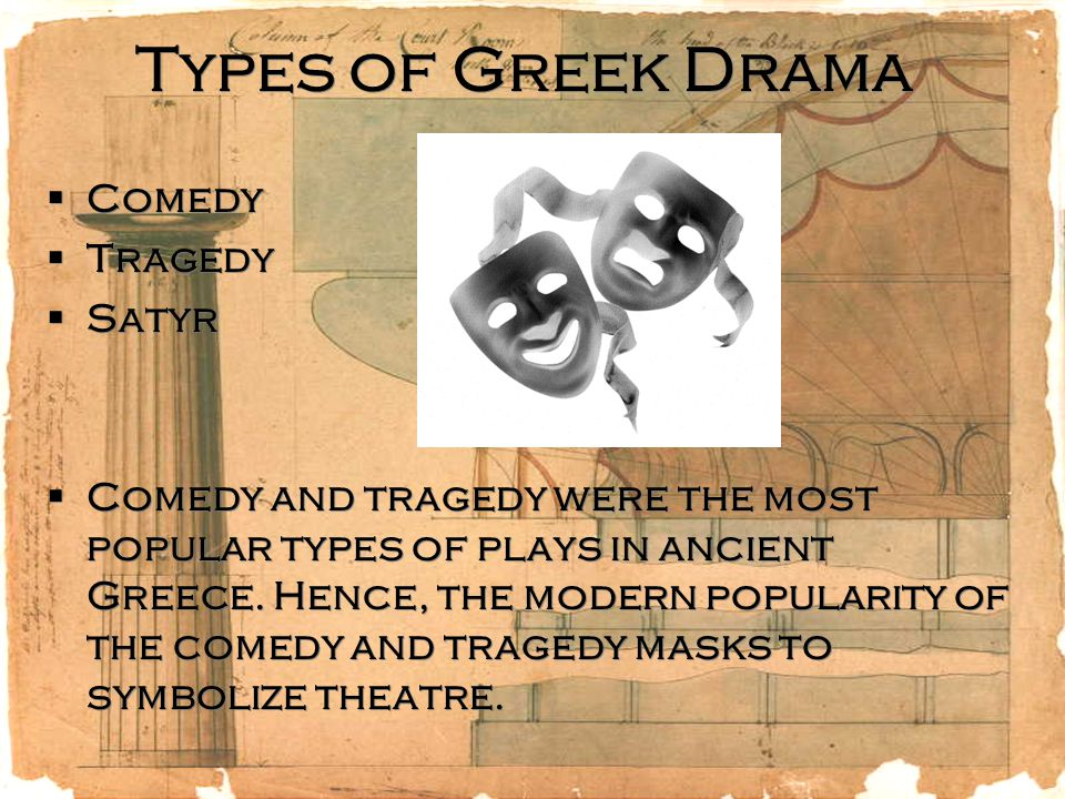 Types of Greek Drama Comedy Tragedy Satyr