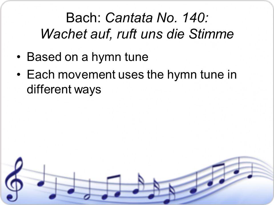 Bach: Cantata No. 140: Wachet auf, ruft uns die Stimme