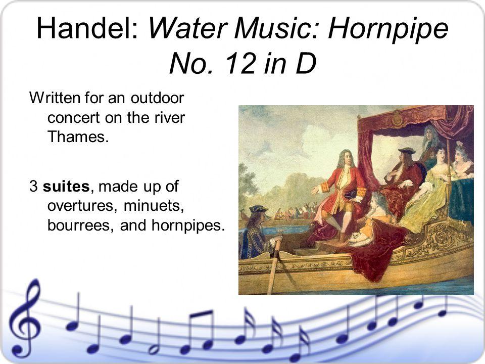 Handel: Water Music: Hornpipe No. 12 in D