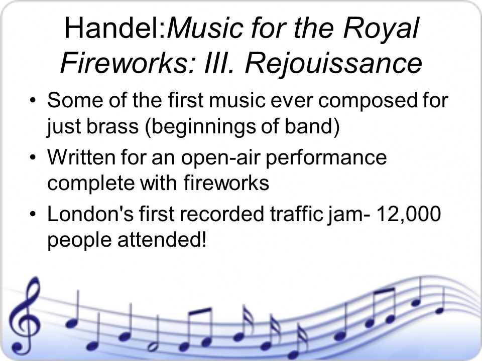 Handel:Music for the Royal Fireworks: III. Rejouissance