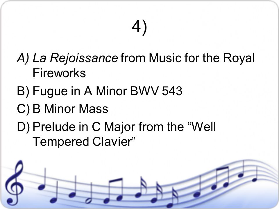 4) La Rejoissance from Music for the Royal Fireworks
