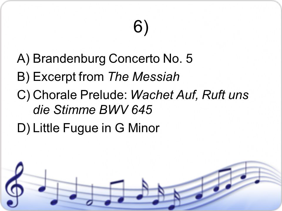 6) Brandenburg Concerto No. 5 Excerpt from The Messiah