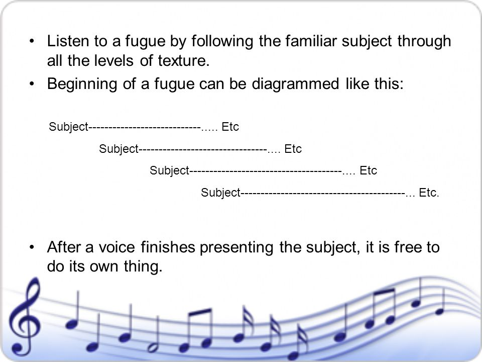 Beginning of a fugue can be diagrammed like this: