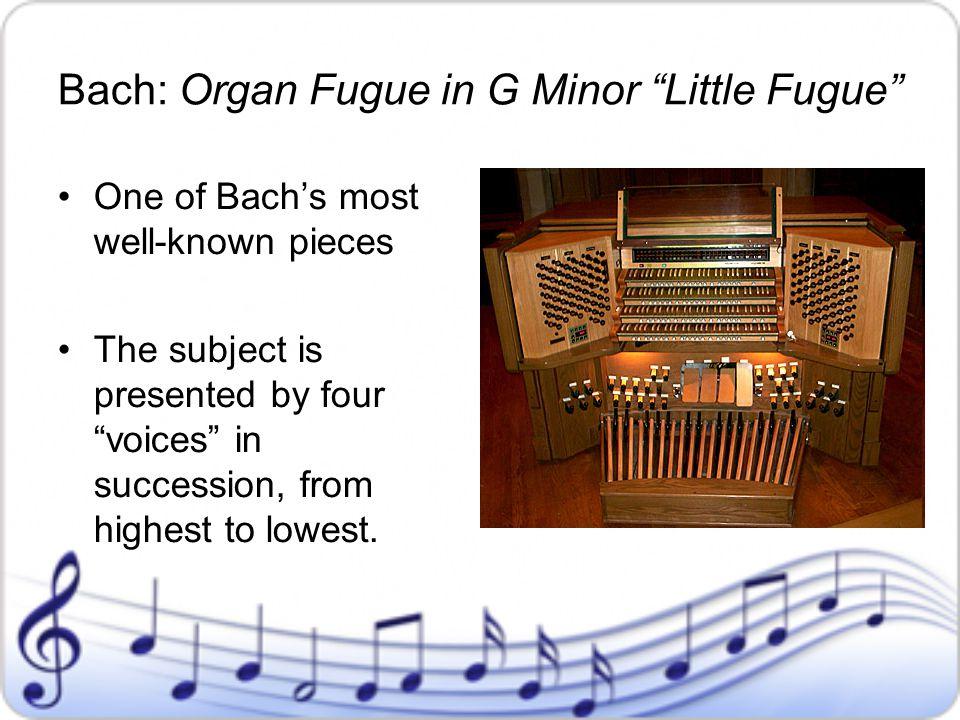 Bach: Organ Fugue in G Minor Little Fugue