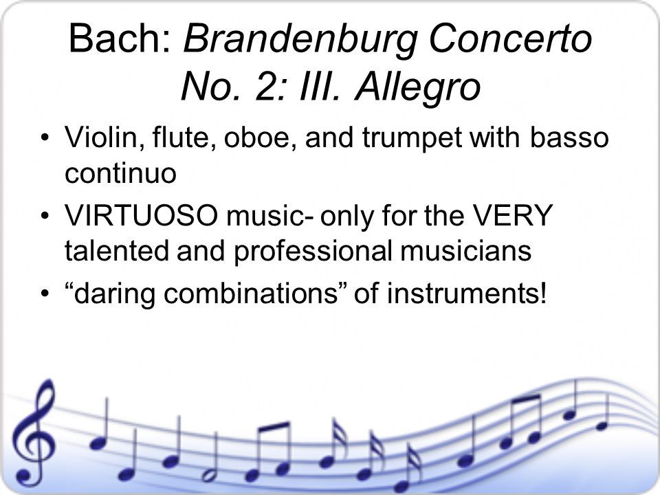 Bach: Brandenburg Concerto No. 2: III. Allegro