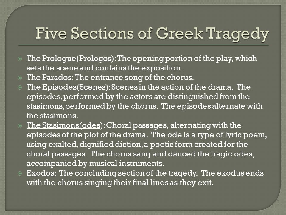 Five Sections of Greek Tragedy