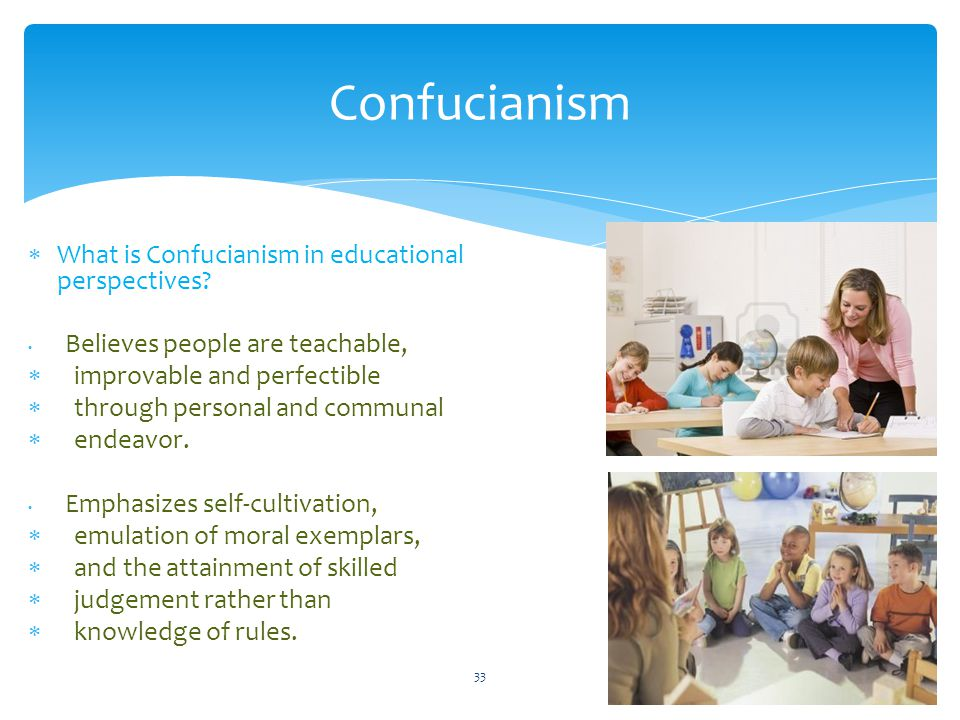 Confucianism What is Confucianism in educational perspectives
