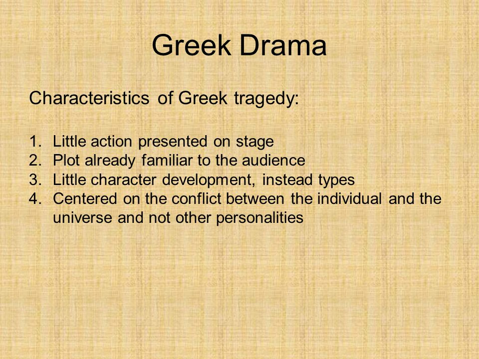 characteristics of drama The elements of drama, by which dramatic works can be analyzed and evaluated, can be categorized into three major areas: literary elements technical elements.