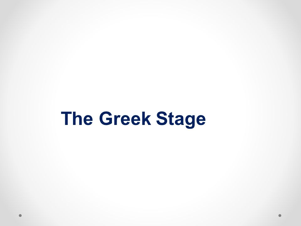 The Greek Stage 27