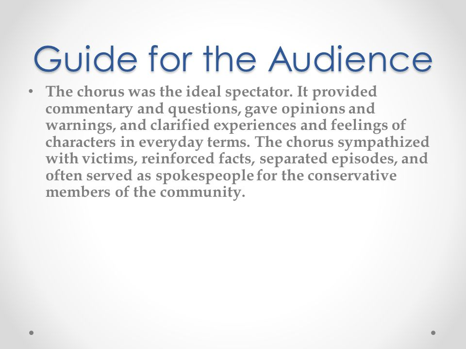 Guide for the Audience