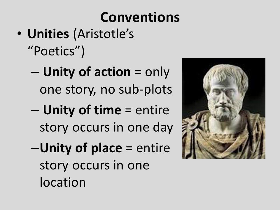 Conventions Unities (Aristotle's Poetics )
