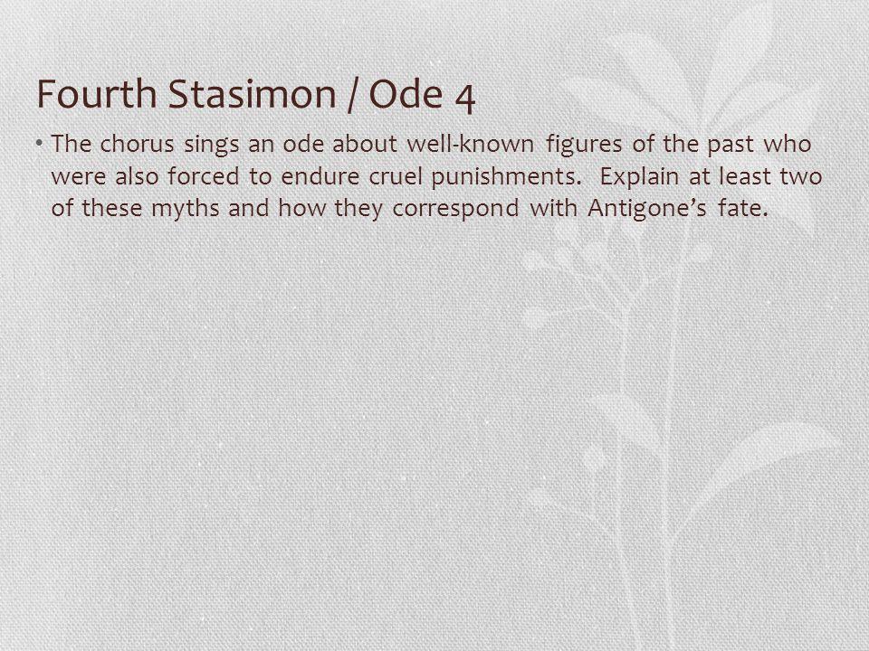 Fourth Stasimon / Ode 4