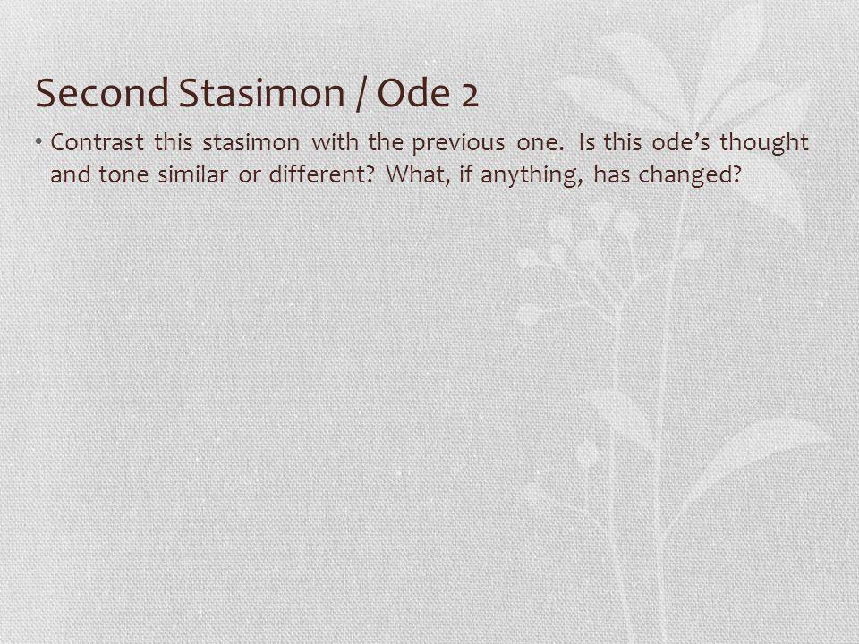 Second Stasimon / Ode 2