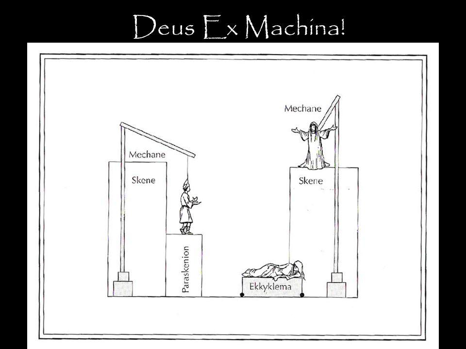 Deus Ex Machina!