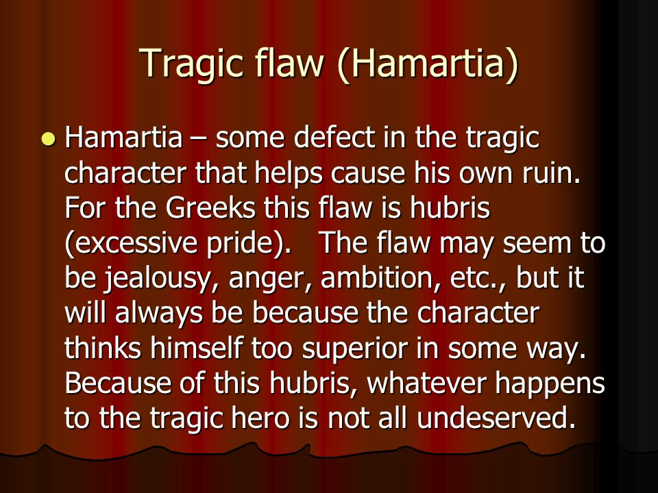 Tragic flaw (Hamartia)