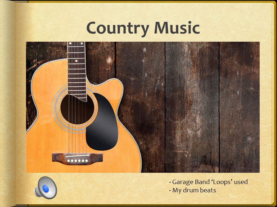 Country Music - Garage Band 'Loops' used - My drum beats
