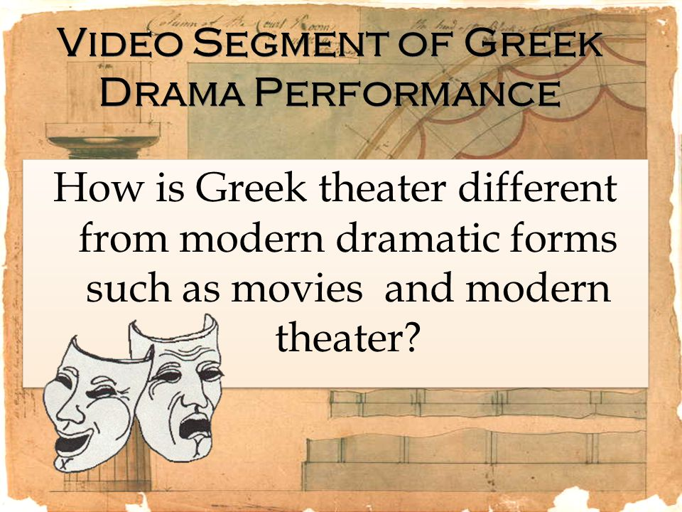 Video Segment of Greek Drama Performance