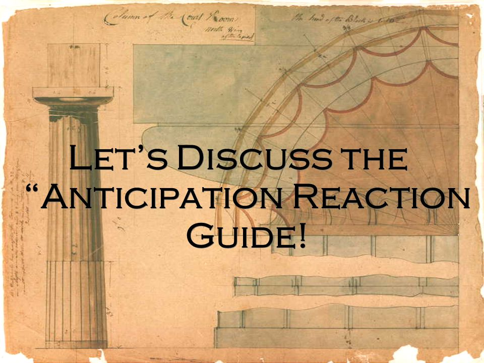 Let's Discuss the Anticipation Reaction Guide!