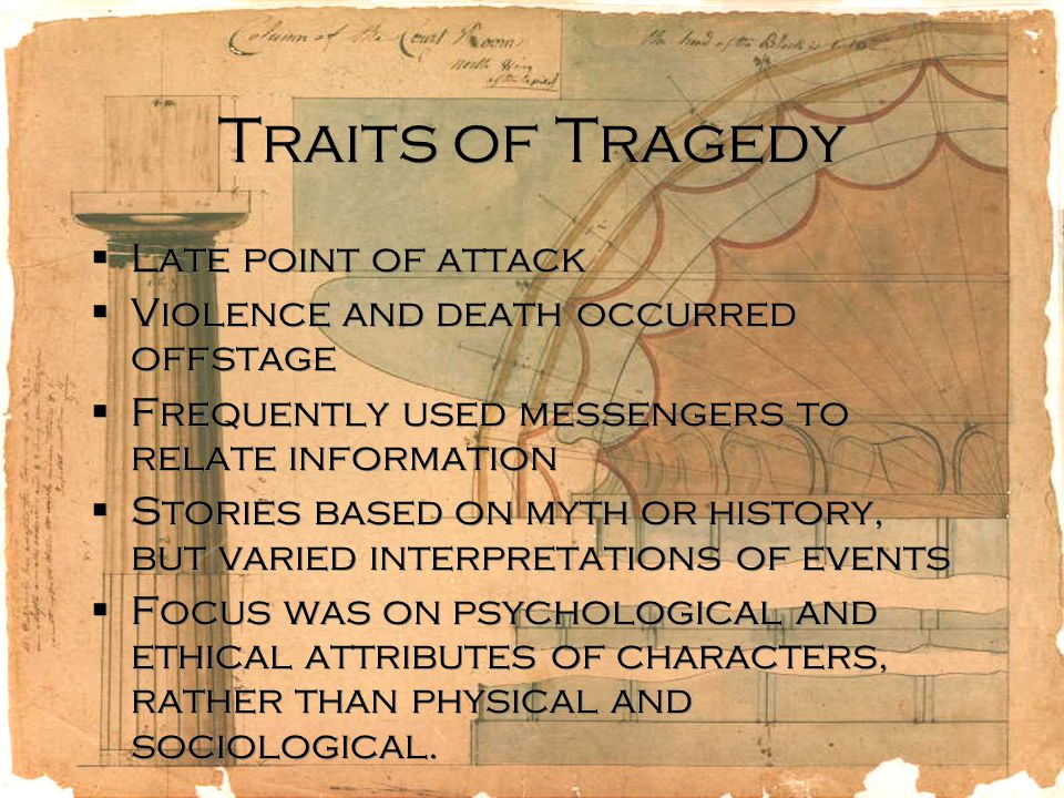 Traits of Tragedy Late point of attack
