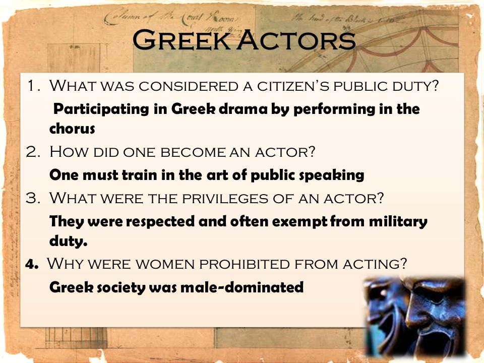 Greek Actors What was considered a citizen's public duty
