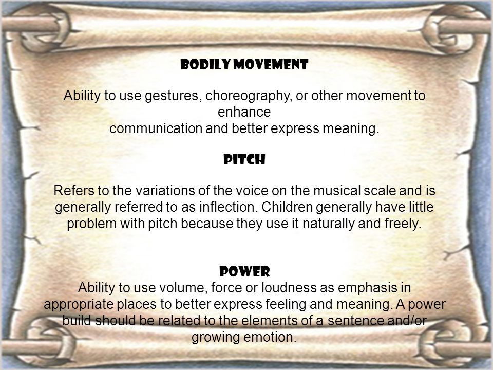 Ability to use gestures, choreography, or other movement to enhance